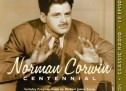 Norman Corwin: Centennial Collection
